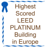 Highest Scored LEED PLATINUM Building in Europe